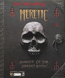 5a33d4f7e00a1_220px-Heretic(1).png.9ebdf75ff764fcd3dca79975f5f76d2a.png
