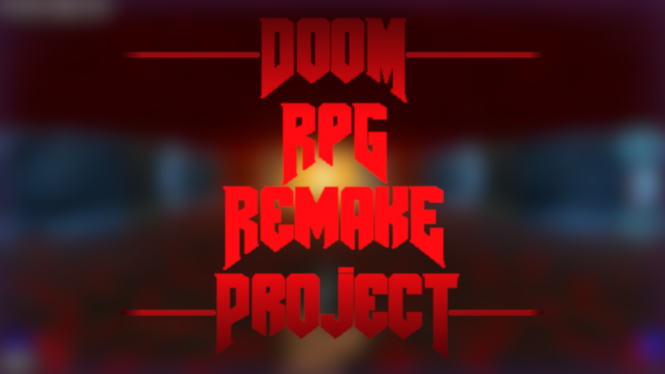 [DRRP] DooM RPG Remake Project