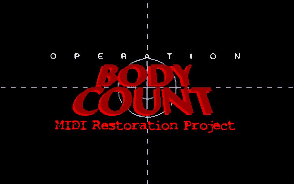Operation_Body_Count_MIDI_Restoration_Project.png.e31ffed6c8ef048de3ae92b83f01fc2a.png