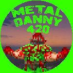 METAL DANNY 420